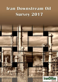 'Iran Downstream Oil Survey 2017' comes out